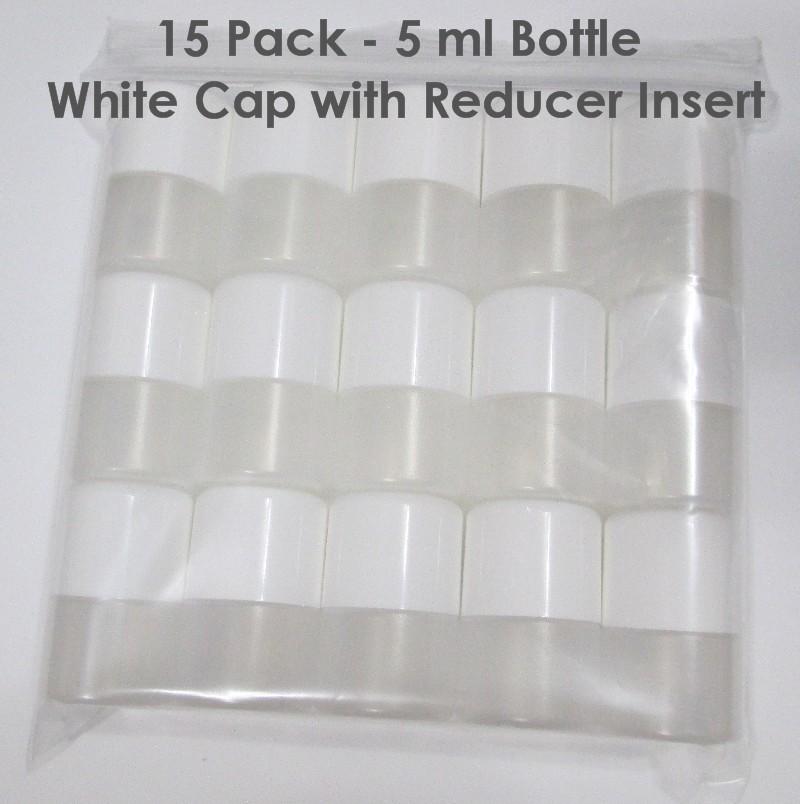 15 PACK - 5ml  BOTTLES WHITE CAP WITH REDUCER INSERT